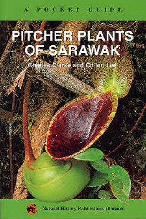 A pocket guide to the pitcher plants of Sarawak