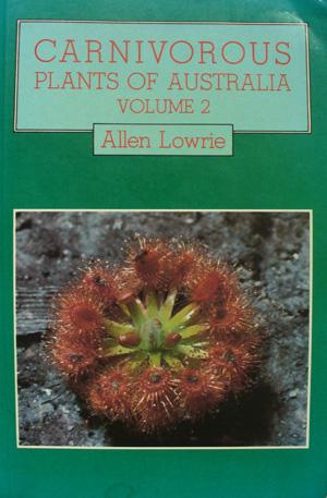 Carnivorous plants of Australia, VOL. 2