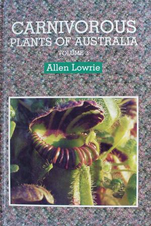 Carnivorous plants of Australia – Vol. 3