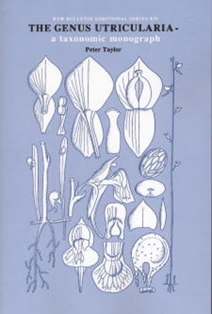 The genus Utricularia – A taxonomic monograph